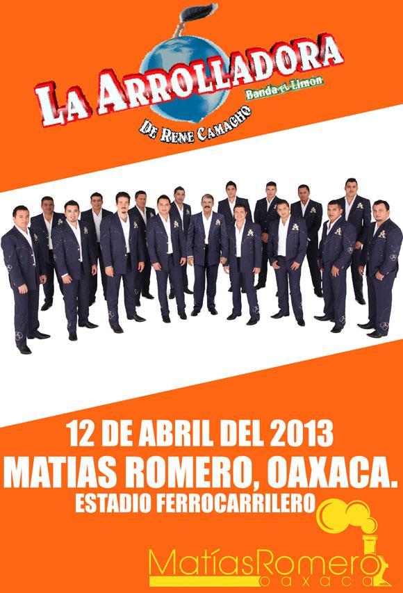 La Arrolladora en Matías Romero 12 de Abril de 2013